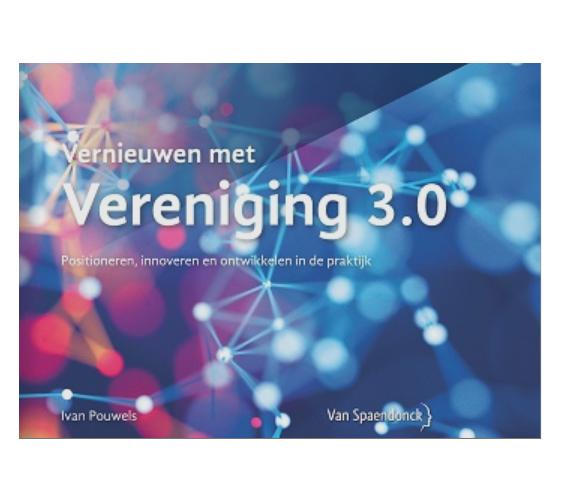 Boek 'Vernieuwen met Vereniging 3.0' nu verkrijgbaar